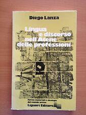 Lingua e discorso nell'Atene delle professioni - Diego Lanza - Liguori Ed. 3282