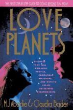 Love Planets: By Bader, Claudia, Abadie, M.J.