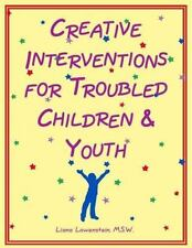 Creative Interventions for Troubled Children & Youth-ExLibrary