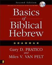 Basics of Biblical Hebrew Grammar by Miles V. Van Pelt  and Gary D. Pratico