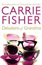 Delusions Of Grandma by Fisher, Carrie | Paperback Book | 9780684858036 | NEW
