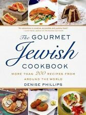 NEW The Gourmet Jewish Cookbook: More than 200 Recipes from Around the World