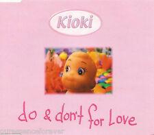 KIOKI - Do And Don't For Love (UK 4 Trk Enh CD Single)
