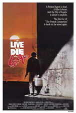 TO LIVE AND DIE IN LA Movie POSTER 27x40 William L. Petersen Willem Dafoe John