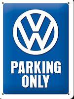 VW Parking Only Klein Metallschild 200mm x 150mm (Na )
