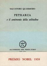 QUASIMODO Salvatore, Petrarca e il sentimento della solitudine. pesce d'oro 195