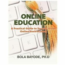 Online Education by Bola Bayode (2013, Paperback)