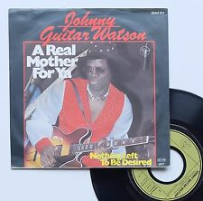 """Vinyle 45T Johnny Guitar Watson  """"A real mother for ya"""""""