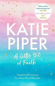 A Little Bit of Faith by Katie Piper 9780281086504 NEW Book
