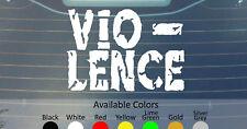 Vio-lence Vinilo Autoadhesivo con personalizado talla/color