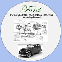Ford Anglia E04A, E54A, E494A 1939-1954 Workshop Manual