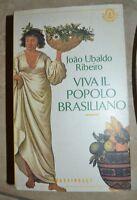 JOAO UBALDO RIBEIRO - VIVA IL POPOLO BRASILIANO - ED:FRASSINELLI - 1997  (FB)