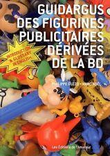 Guidargus des figurines publicitaires dérivées de la BD - Philippe Guzzo