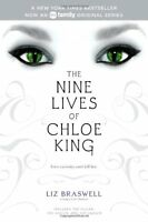 The Nine Lives of Chloe King: The Fallen; The Stolen; The Chosen by Liz Braswell
