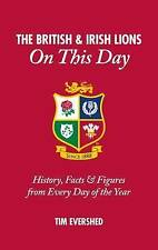 British & Irish Lions on This Day: Rugby History, Facts & Figures Hardback Book