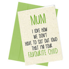 #103 MOTHERS DAY CARD or BIRTHDAY CARD Rude / Funny