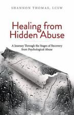 Healing from Hidden Abuse: A Journey Through the Stages of Recovery from Psychol