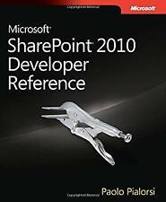 Microsoft® SharePoint® 2010 Developer Reference by Pialorsi, Paolo
