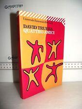 LIBRO David Trueba QUATTRO AMICI 1^ed.2002 Traduzione Michela Finassi Parolo☺