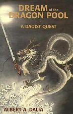 Dream of the Dragon Pool: A Daoist Quest-ExLibrary