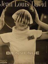 PUBLICITÉ 1995 JEAN LOUIS DAVID BEINVENUE - ADVERTISING