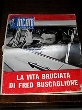 C577_LA VITA BRUCIATA DI FRED BUSCAGLIONE - Incom Illustrata n.6 1960