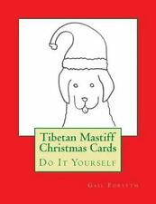 Tibetan Mastiff Christmas Cards : Do It Yourself by Gail Forsyth (2015,.
