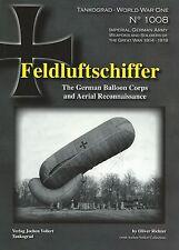 Tankograd 1008: Feldluftschiffer: German Balloon Corps & Aerial Reconnaissance