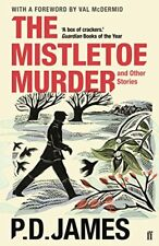 The Mistletoe Murder and Other Stories,P. D. James- 9780571331352