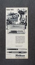 H936- Advertising Pubblicità - 1962 - PELIKAN PENNA A SFERA , STILOGRAFICHE