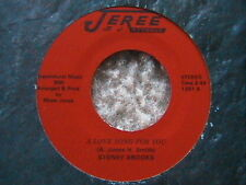 "STONEY BROOKS ""A LOVE SONG FOR YOU"" / ""GIVE ME HELL"" 7"" 45 RARE JEREE LABEL NM"