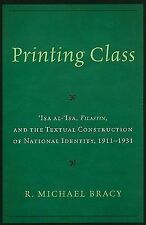 Printing Class: 'Isa al-'Isa, Filastin, and the Textual Construction of National