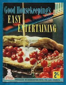 """1960 GOOD HOUSEKEEPING / GAS COUNCIL RECIPE BOOKLET """"EASY ENTERTAINING"""""""