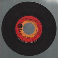 """JOE SOUTH DJ promo 45 """"Why Does a Man Do What He Has to Do/Be a Believer"""" 1970"""