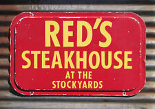 RED'S STEAKHOUSE STOCKYARDS METAL SIGN restaurant cafe FAIR CATTLE antique farm