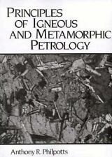 Principles of Igneous and Metamorphic Petrology by Philpotts, Anthony R.