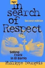 In Search of Respect : Selling Crack in el Barrio 10 by Philippe I. Bourgois (20