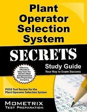 Plant Operator Selection System Secrets Study Guide : POSS Test Review for...
