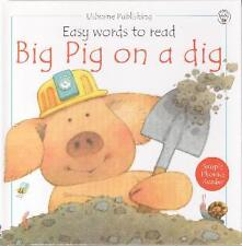 Big Pig on a Dig (Usborne Easy Words to Read)