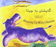 Keeping Up with Cheetah in Kurdish & English by Lindsay Camp, NEW Book, FREE & F