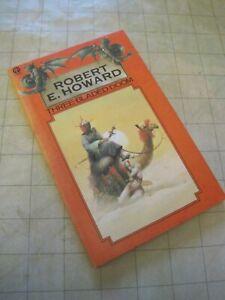 Three-Bladed Doom by Robert E. Howard Orbit 1977 Vintage Fantasy Paperback
