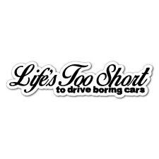 LIFE IS TOO SHORT Car Funny Sticker Decal JDM Car Drift Vinyl Funny Turbo