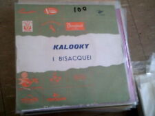 "I BISACQUEI - KALOOKY * JAZZ FUNK 7"" 45"