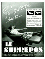Publicité ancienne fauteuil le Surrepos 1937 ou 1938 issue de magazine