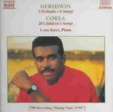 LEON BATES - GERSHWIN: 3 PRELUDES; 6 SONGS; CHICK COREA: 20 CHILDREN'S SONGS NEW