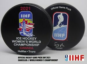 hot rare CANCELLED & HOCKEY GAME PUCK IIHF world championship WOMEN 2021 CANADA