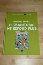 LES ARCHIVES TINTIN - HERGE - le MANITOBA ne REPONDS PLUS - TBE
