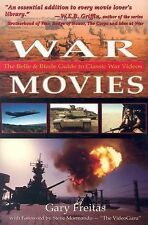 War Movies: The Belle & Blade Guide to Classic War Videos