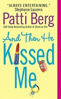 And Then He Kissed Me (Avon Romance) by Berg, Patti Book The Fast Free Shipping