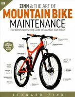 Zinn & the Art of Mountain Bike Maintenance : The World's Best-Selling Guide ...